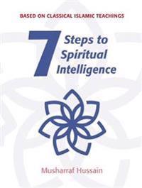 7 Steps to Spiritual Intelligence
