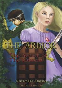 The Armor. The Secret of the Cavern