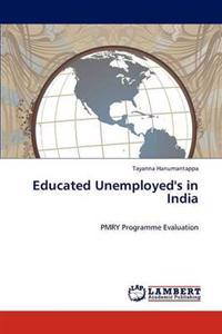 Educated Unemployed's in India
