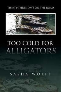 Too Cold for Aligators