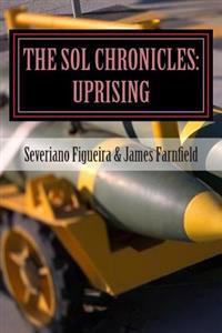 The Sol Chronicles: Uprising
