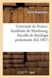 Universite de France. Academie de Strasbourg. Faculte de Theologie Protestante