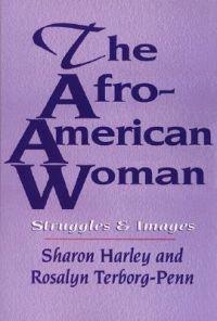 The Afro-American Woman: Collected Sex Writings