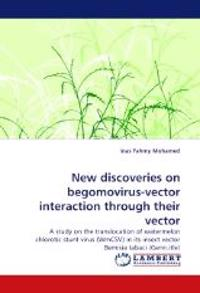 New Discoveries on Begomovirus-Vector Interaction Through Their Vector