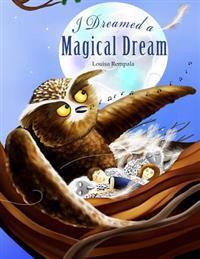 I Dreamed a Magical Dream