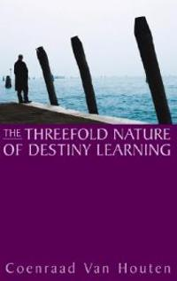 Threefold Nature of Destiny Learning