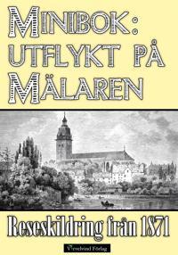 Minibok: En utflykt på Mälaren 1871