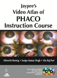Jaypee's Video Atlas of PHACO Instruction Course