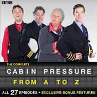 The Complete Cabin Pressure From A to Z