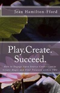 Play.Create.Succeed.