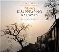 India's Disappearing Railways