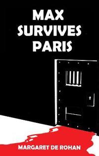 Max Survives Paris