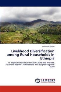 Livelihood Diversification Among Rural Households in Ethiopia
