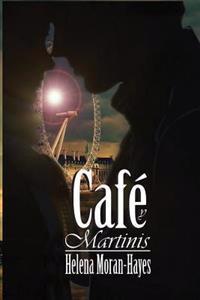 Cafe y Martinis