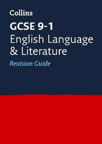 GCSE English Language and English Literature Revision Guide
