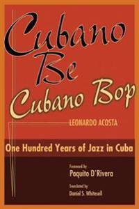 Cubano Be, Cubano Bop