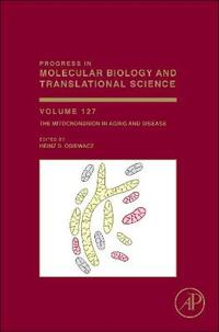The Mitochondrion in Aging and Disease