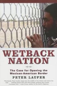 Wetback Nation