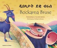 Bockarna Bruse / Dibalatat daqi berus (svenska och tigrinja)