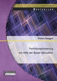 Portfoliooptimierung Mit Hilfe Der Asset-Allocation