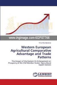 Western European Agricultural Comparative Advantage and Trade Patterns