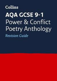 AQA GCSE 9-1 Poetry Anthology: Power and Conflict Revision Guide