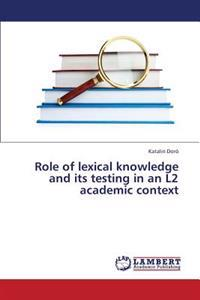 Role of Lexical Knowledge and Its Testing in an L2 Academic Context
