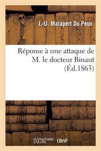 R�ponse � Une Attaque de M. Le Docteur Binaut