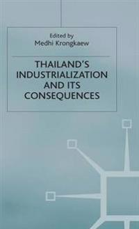 Thailand's Industrialization and Its Consequences