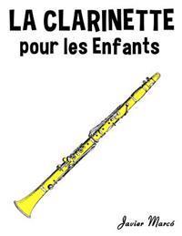 La Clarinette Pour Les Enfants: Chants de No