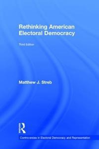 Rethinking American Electoral Democracy