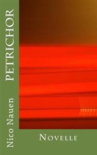 Petrichor: Novelle