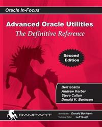 Advanced Oracle Utilities: The Definitive Reference