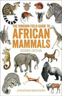 Kingdon Field Guide to African Mammals