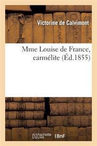 Mme Louise de France, Carm�lite