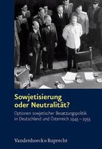 Sowjetisierung Oder Neutralitat?