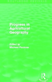 Progress in Agricultural Geography