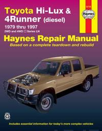 Toyota Hi-Lux & 4 Runner Petrol & Diesel Automotive Repair Manual