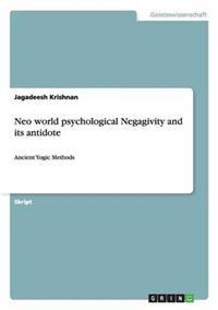 Neo World Psychological Negagivity and Its Antidote