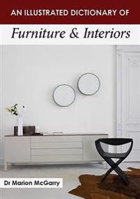 An Illustrated Dictionary of Furniture & Interiors