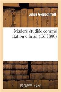 Mad�re �tudi�e Comme Station d'Hiver