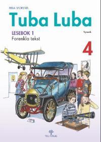Tuba luba 4; lesebok 1 - Ebba Sporstøl | Inprintwriters.org