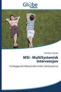 Msi - Multisystemisk Intervensjon