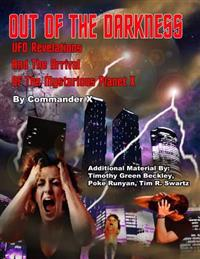 Out of the Darkness: UFO Revelations and the Arrival of the Mysterious Planet X