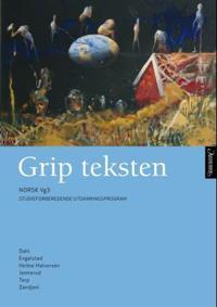 Grip teksten - Berit Helene Dahl, Arne Engelstad, Ingelin Engelstad, Ellen Beate Hellne-Halvorsen, Ivar Jemterud, Arne Torp, Cathrine Zandjani | Inprintwriters.org