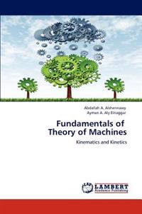 Fundamentals of Theory of Machines