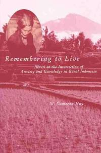 Remembering to Live