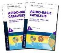 Acido-Basic Catalysis 2 Volume-Set: Applications to Refining and Petrochemistry