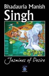 Jasmines of Desire