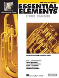 Essential Elements for Band - Book 1 with Eei: Baritone T.C. [With CDROM]
